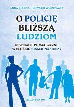 Okładka książki: O Policję bliższą ludziom