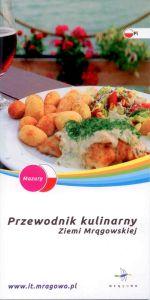 Okładka książki: Przewodnik kulinarny Ziemi Mrągowskiej