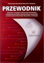 Okładka książki: Przewodnik dotyczący zarządzania własnością intelektualną i ochrony prawnej dóbr niematerialnych powstałych w Uniwersytecie Warmińsko-Mazurskim w Olsztynie