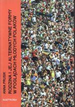 Okładka książki: Rodzina i jej alternatywne formy w poglądach młodych Polaków
