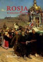 Okładka książki: Rosja w dialogu kultur. T. 1