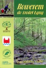 Okładka książki: Rowerem do źródeł Łyny
