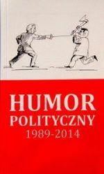 Okładka książki: Humor polityczny 1989-2014