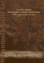 Okładka książki: Santok i Drzeń w konflikcie polsko-krzyżackim