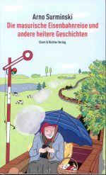 Okładka książki: Die masurische Eisenbahnreise und andere heitere Geschichten