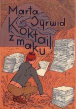 Okładka książki: Koktajl z maku