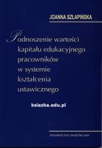 Okładka książki: Podnoszenie wartości kapitału edukacyjnego pracowników w systemie kształcenia ustawicznego