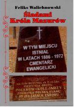 Okładka książki: Śladami Króla Mazurów