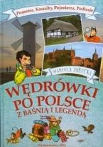 Okładka książki: Wędrówki po Polsce z baśnią i legendą