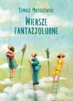 Okładka książki: Wiersze fantazjolubne
