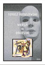 Okładka książki: Wiersze na orkiestrę