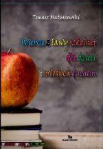 Okładka książki: Wiersze z ławy szkolnej dla dzieci i młodych duchem