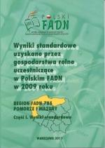 Okładka książki: Wyniki standardowe uzyskane przez gospodarstwa rolne uczestniczące w Polskim FADN w 2009 roku