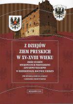 Okładka książki: Z dziejów ziem pruskich w XV-XVIII wieku
