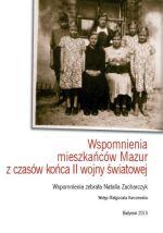 Okładka książki: Wspomnienia mieszkańców Mazur z czasów końca II wojny światowej