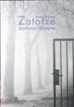 Okładka książki: Zatorze - magiczna dzielnica Olsztyna