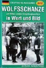 Okładka książki: Wolfsschanze und Hitlers andere Kriegshauptquartiere in Wort und Bild