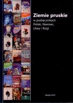 Okładka książki: Ziemie pruskie w podręcznikach Polski, Niemiec, Litwy i Rosji
