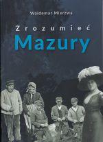 Okładka książki: Zrozumieć Mazury